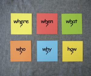 「5W1H」の意味とは?ビジネスで使用する場合の簡潔明瞭で伝わりやすい「5W1H」とは?